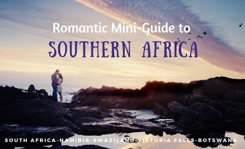 Romantic Guide to Southern Africa