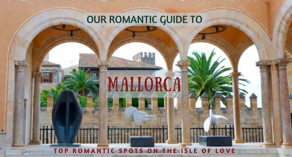 Our Romantic Guide to Mallorca