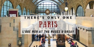 There's only one Paris - Musee d'Orsay